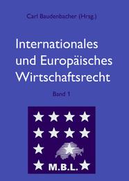 Internationales und Europäisches Wirtschaftsrecht 1