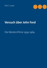 Versuch über John Ford