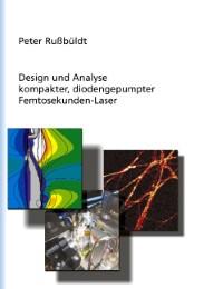 Design und Analyse kompakter, diodengepumter Femtosekunden-Laser