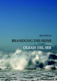 Brandung des Seins/Oleaje del Ser