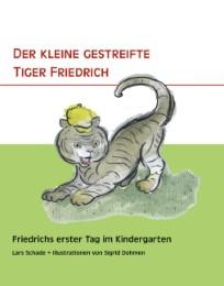 Der kleine gestreifte Tiger Friedrich