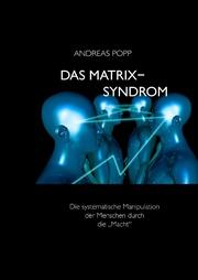 Das Matrix-Syndrom