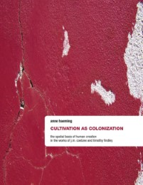 Cultivation as Colonization