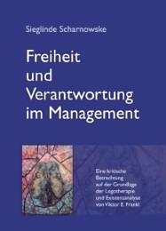 Freiheit und Verantwortung im Management