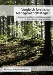 Vergleich forstlicher Managementstrategien