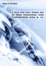 A Novel Cold Active Esterase from the Marine Psychrotolerant Isolate Pseudoalteromonas Arctica