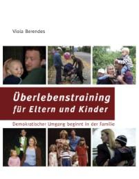 Überlebenstraining für Eltern und Kinder