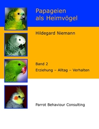 Papageien als Heimvögel 2