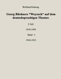 Georg Büchners 'Woyzeck' auf dem deutschsprachigen Theater.