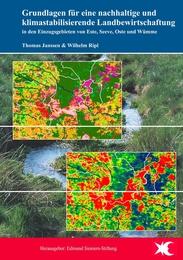 Grundlagen für eine nachhaltige und klimastabilisierende Landbewirtschaftung in den Einzugsgebieten von Este, Seeve, Oste und Wümme