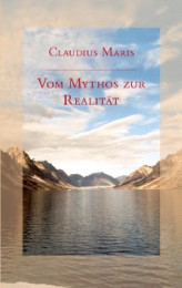 Vom Mythos zur Realität