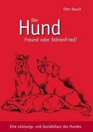 Der Hund - Freund oder Störenfried?