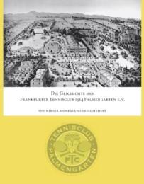 Die Geschichte des Frankfurter Tennisclub 1914 Palmengarten e.V