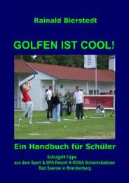 Golfen ist cool!