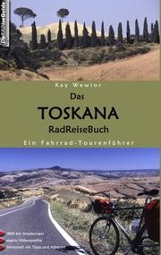 Das Toskana RadReiseBuch