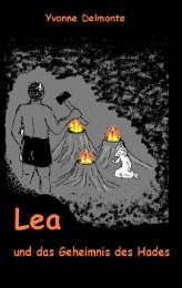 Lea und das Geheimnis des Hades
