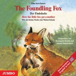 The Foundling Fox/Der Findefuchs