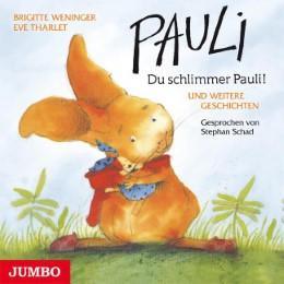 Pauli - Du schlimmer Pauli!