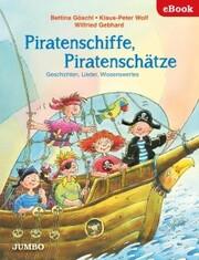 Piratenschiffe, Piratenschätze. Geschichten, Lieder, Wissenswertes - Cover