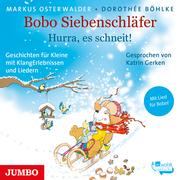 Bobo Siebenschläfer. Hurra, es schneit!