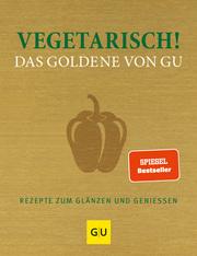 Vegetarisch! Das Goldene von GU - Cover