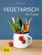 Vegetarisch für Faule - Cover