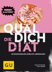 Quäl dich - Die Diät