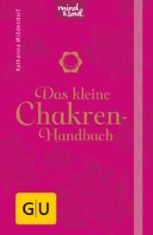 Das kleine Chakren-Handbuch