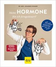 Meine Hormone - Bin ich ferngesteuert?
