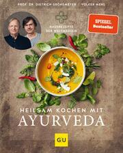 Heilsam kochen mit Ayurveda