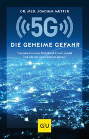 5G: Die geheime Gefahr