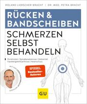 Rücken & Bandscheiben - Schmerzen selbst behandeln