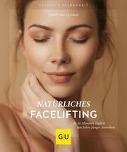 Natürliches Facelifting