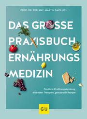 Das große Praxisbuch Ernährungsmedizin