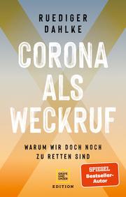 Corona als Weckruf