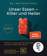 Unser Essen - Killer und Heiler