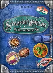Strangeworlds - Die Reise ans Ende der Welt - Cover