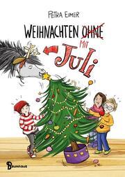 Weihnachten mit (ohne) Juli