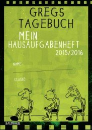 Gregs Tagebuch - Mein Hausaufgabenheft 2015/2016