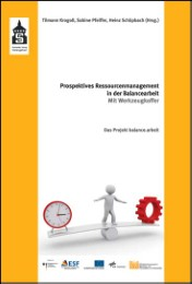 Prospektives Ressourcenmanagement in der Balancearbeit
