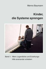 Kinder, die Systeme sprengen 1