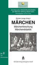 Märchen, Märchenforschung, Märchendidaktik