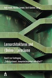 Lernarchitekturen und (Online-) Lernräume 2