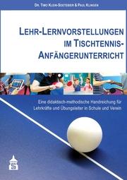 Lehr-Lernvorstellungen im Tischtennis-Anfängerunterricht