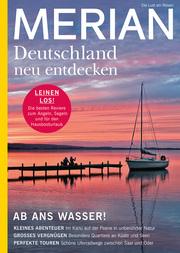 MERIAN Magazin Deutschland neu entdecken - Ab ans Wasser