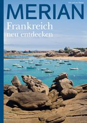 MERIAN Magazin Frankreich neu entdecken
