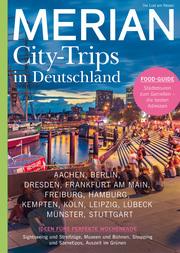 MERIAN Magazin Deutschland neu entdecken - City Trips