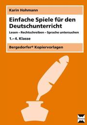 Einfache Spiele für den Deutschunterricht