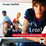 Wie geht's weiter, Leon?