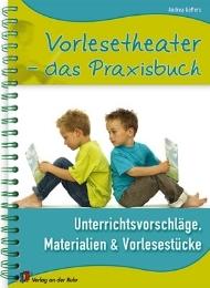 Vorlesetheater - das Praxisbuch